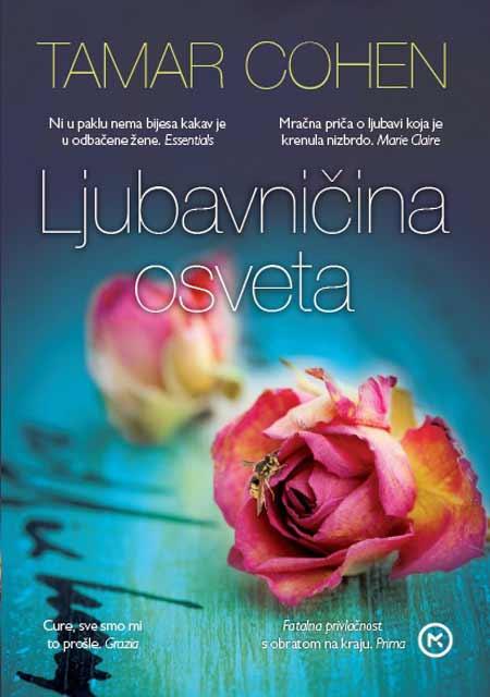 Knjiga Ljubavničina Osveta Tamar Cohen Mračna Je Priča O
