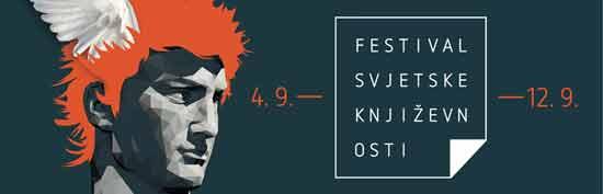 "[ 04/09/2014 to 12/09/2014. ] Program  [caption id=""attachment_16897"" align=""alignnone"" width=""550"" caption=""Festival svjetske književnosti - Ustupio FSK""][/caption]  četvrtak, 04.09.2014. Svečano otvaranje - 20.00 Razotkrivanje: Francesca Melandri - 20.30 Party otvorenja FSK-a - 22.00  petak, 05.09.2014. Pisac i njegov čitatelj: Aleksandar Prokopiev i Borislav Pavlovski - 17.00 Razotkrivanje: Javier Cercas - 19.00 Politika i književnost - 21.00  subota, 06.09.2014. Razotkrivanje: Patrick deWitt - 19.00 Građanski rat i književnost, krivnja i pravda - 21.00  nedjelja, 07.09.2014. Razotkrivanje: [...]"