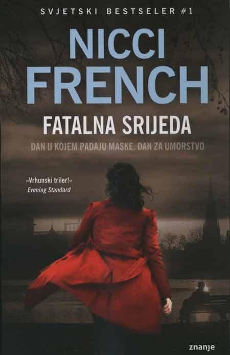 Knjiga: 'Fatalna srijeda' Nicci French treći roman o karizmatičnoj psihijatrici Friedi Klein