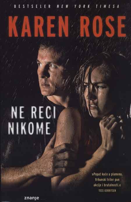 Knjiga: 'Ne reci nikome' Karen Rose o desetljećima neotkrivenim umorstvima djevojaka
