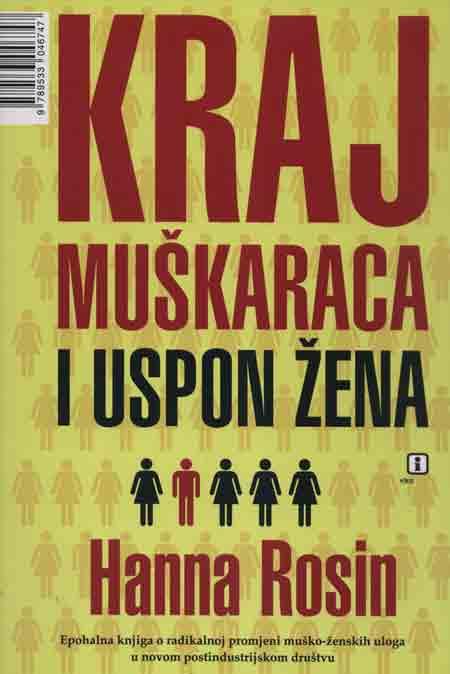 Knjiga: 'Kraj muškaraca i uspon žena' Hanne Rosin čiji naslov dovoljno govori