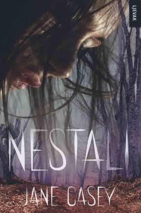 Knjiga: 'Nestali' Jane Casey psihološki triler o posljedicama jednog nestanka