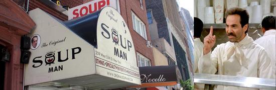 Restoran u seriji zvan Soup Nazi sa strogim vlasnikom kojem se ekipa Seinfelda zamjeri