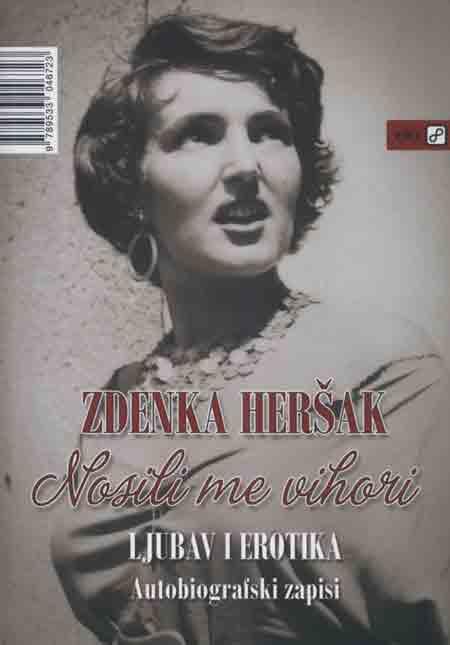 Knjiga: 'Nosili me vihori' Zdenke Heršak intimne su ispovijesti