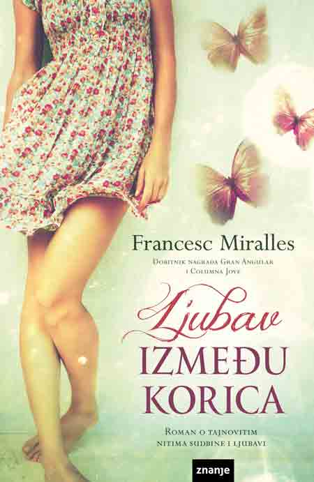 Knjiga: 'Ljubav između korica' Franesc Miralles o tajanstvenim nitima sudbine i ljubavi