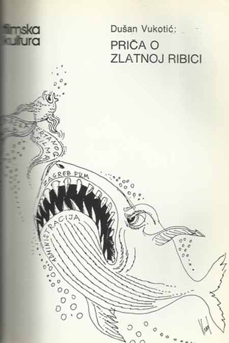 Priča o zlatnoj ribici i druge filmske karikature ; Ustupio HFS