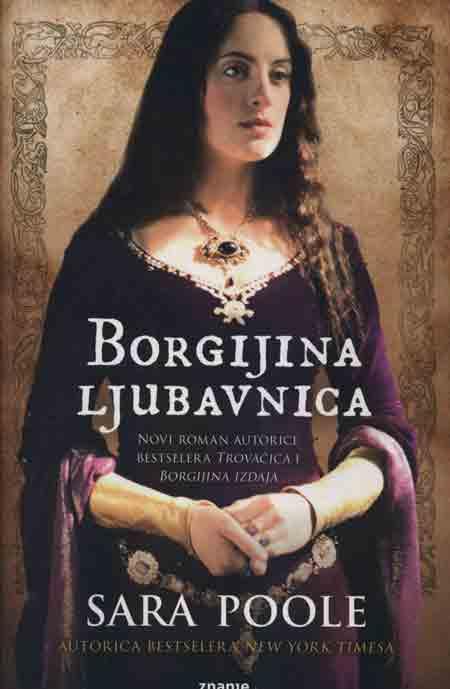 Knjiga: 'Borgijina ljubavnica' Sare Poole treći nastavak romana o Francesci Giordano