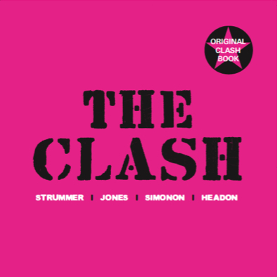 """THE CLASH"" – monografija – Stummer/Jones/Simonon/Headon [osvrt Danijel Jedriško]"