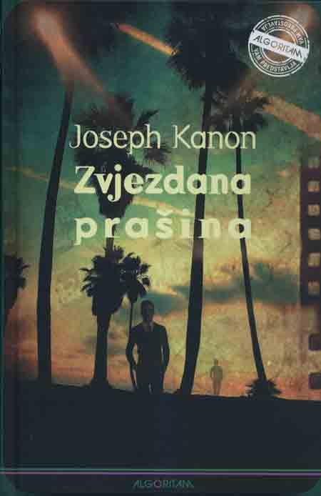 Knjiga: 'Zvjezdana prašina' Josepha Kanona o mračnoj strani američke tvornice snova