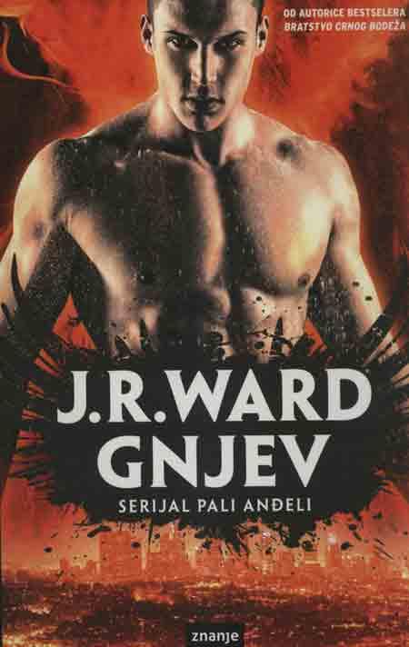 Knjiga: 'Pali Anđeli – Gnjev' J. R. Ward romansa u pozadini bitke između anđela i demona