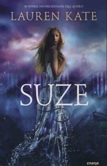 Knjiga: 'Suze' Lauren Kate o iskrenoj ljubavi