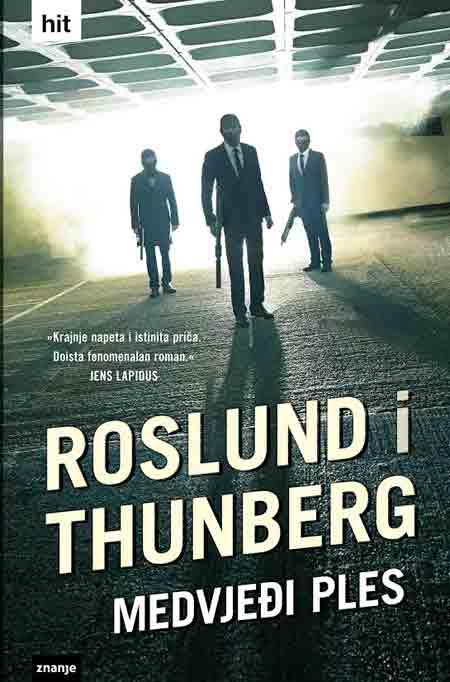 Knjiga: 'Medvjeđi ples' Roslunda i Thunberga o švedskoj bandi temeljen na istinitim događajima