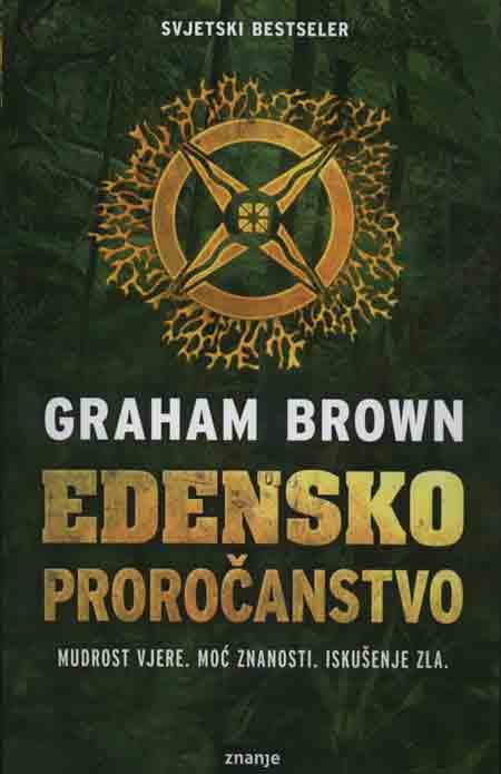 Knjiga: 'Edensko proročanstvo' Grahama Browna biološko oružje u napetom trileru