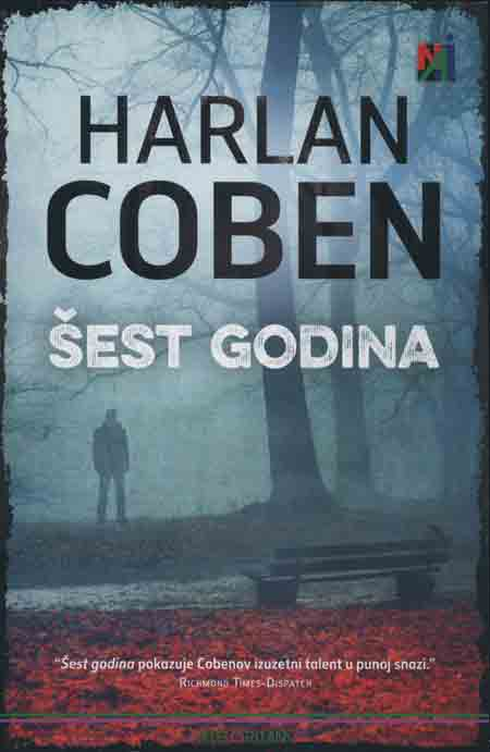 Knjiga: 'Šest godina' Harlana Cobena triler o životu zasnovanom na izmišljotini