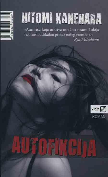 Knjiga: 'Autofikcija' Hitomi Kanehare putovanje u mračne dijelove Tokija