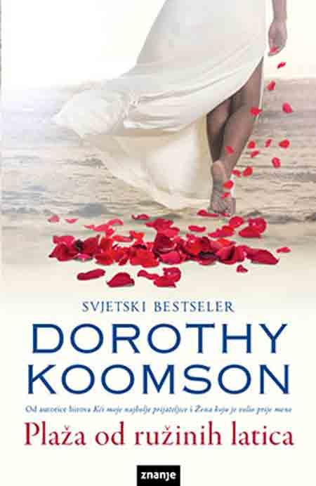 Knjiga: 'Plaža od ružinih latica' Dorothy Koomson psihološki triler o emocionalnom podzemlju