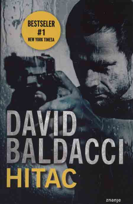 Knjiga: 'Hitac' Davida Baldaccija napeti i nabijen akcijom špijunski krimić