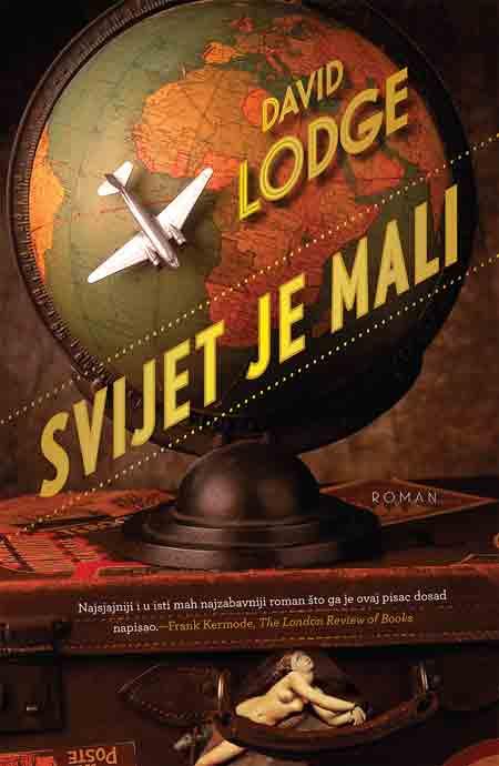 Knjiga: 'Svijet je mali – Akademska romansa' Davida Lodgea o unutarnjim borbama u akademskom svijetu