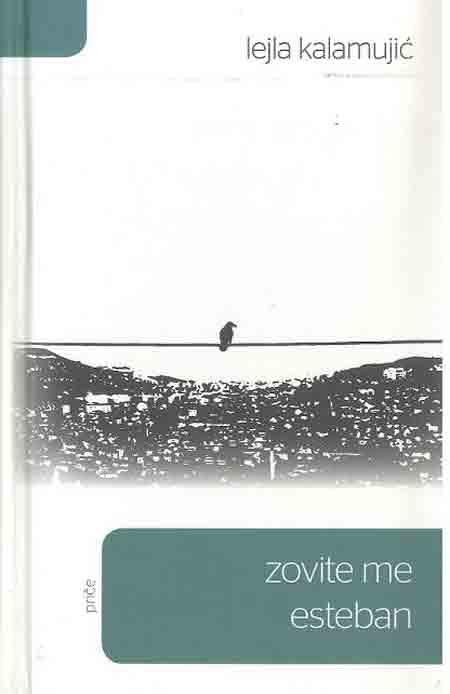 Naslovnica knjige 'Zovite me Esteban'