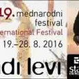 [ 19/08/2016 to 28/08/2016. ] Invitation to the 19th MLADI LEVI Festival!