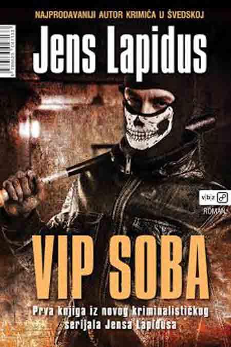 Knjiga: 'VIP Soba' Jensa Lapidusa o kriminalcu koji istražuje otmicu