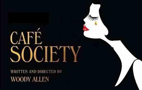 Café Society - Poster ; Ustupio DF