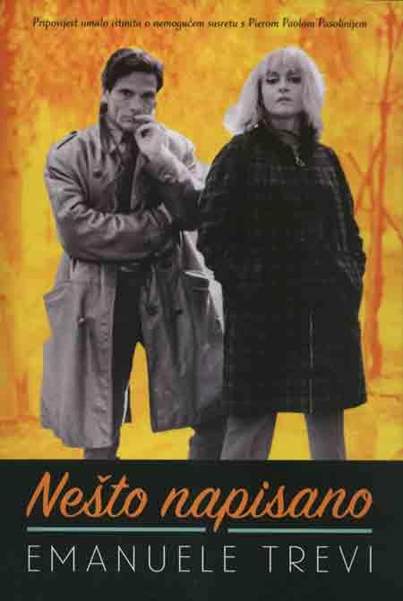 Knjiga: 'Nešto napisano' Emanuela Trevija kombinacija (auto)biografije i eseja o Pieru Paolu Pasoliniju