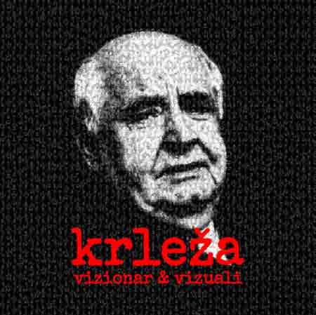 Projekt 'Krleža: vizionar i vizuali' ; Ustupio GMKa