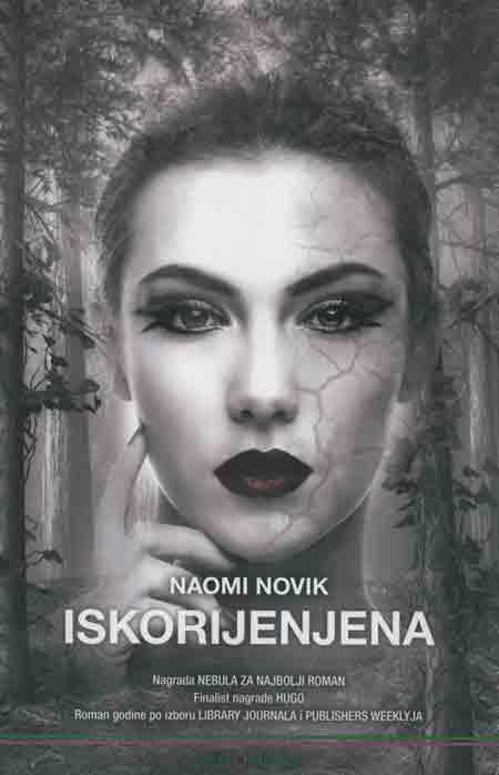 Knjiga: 'Iskorijenjena' Naomi Novik za fanove fantasyja