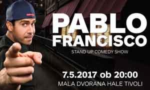 Zagreb | Beograd | Ljubljana – Stand up comedy show – Pablo Francisco