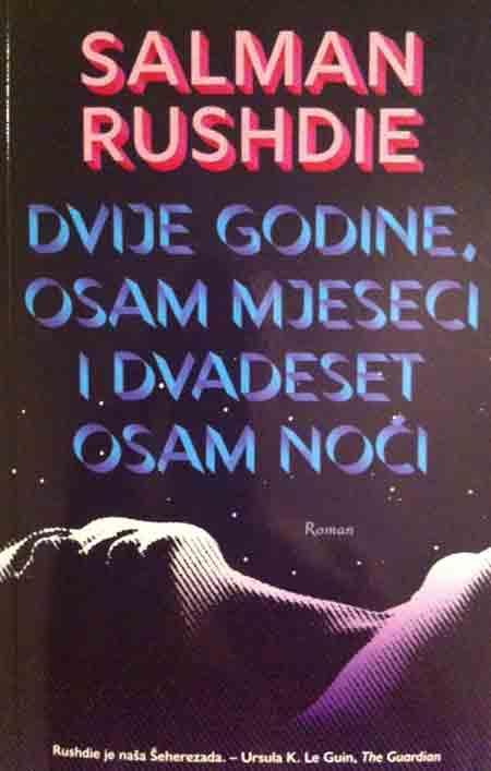 Knjiga: 'Dvije godine, osam mjeseci i dvadeset osam noći' Salmana Rushdieja