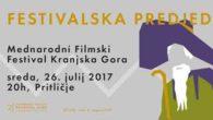 [ 27/07/2017 to 05/08/2017. ] Prihaja KGIFF 2017 Mednarodni filmski festival Kranjska Gora - KGIFFje mlad filmski festival, ki je v čudovitem okolju te podalpske vedute na svet zavekal julija lani. Njegovo bistvo je v združevanju ustvarjalcev in ljubiteljev gibljive slike. Ideja se je porodila iz želje po oživitvi filmske tradicije kraja, ki sega v leto 1951; takrat je bil tu [...]