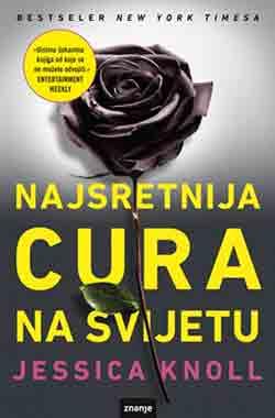 Knjiga: 'Najsretnija cura na svijetu' Jessice Knoll s mračnom tajnom iz prošlosti