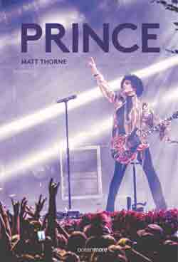 Knjiga: 'Prince' Matta Thornea o jednom od najznačajnijih glazbenika