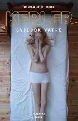 Knjiga: 'Svjedok vatre' Larsa Keplera o zastrašujućem ubojstvu tinejdžerice
